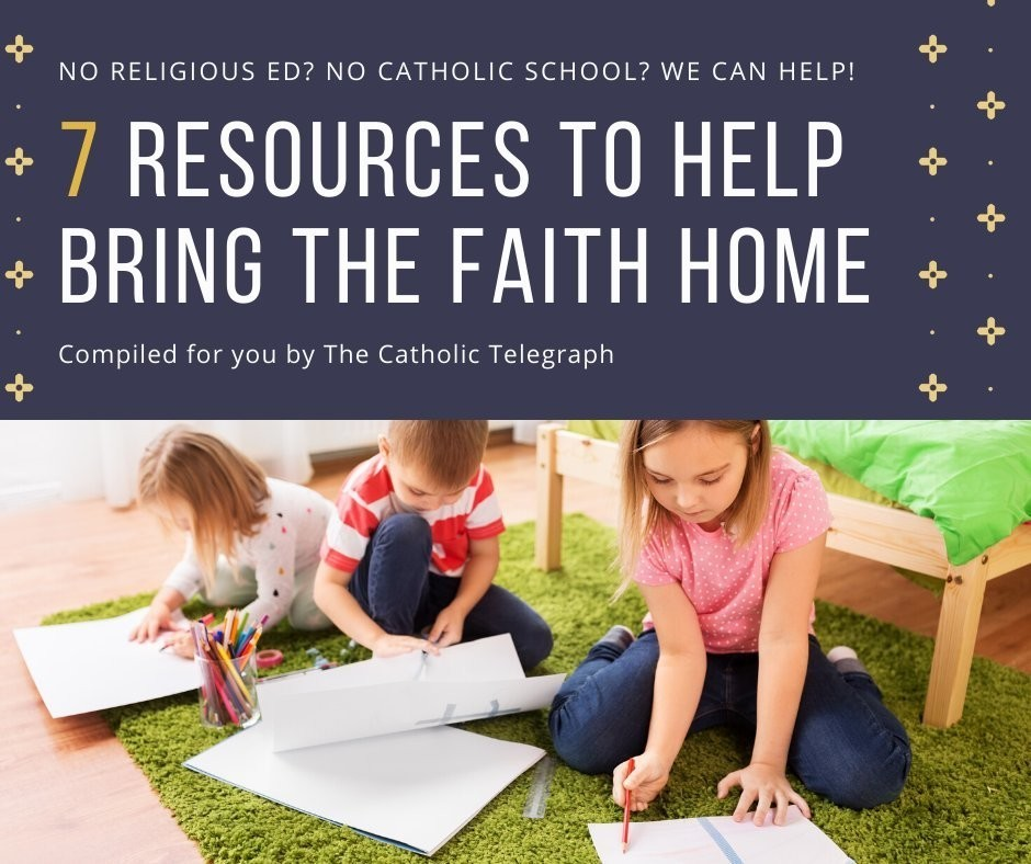 7 Resources to Bring the Faith Home