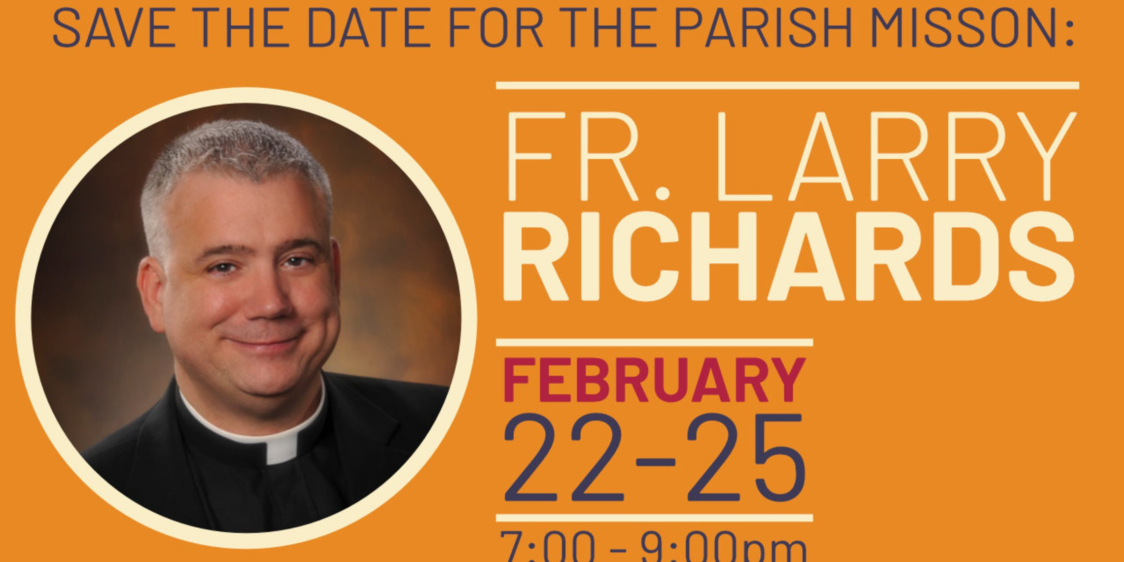 Fr Larry Richards Save the Date